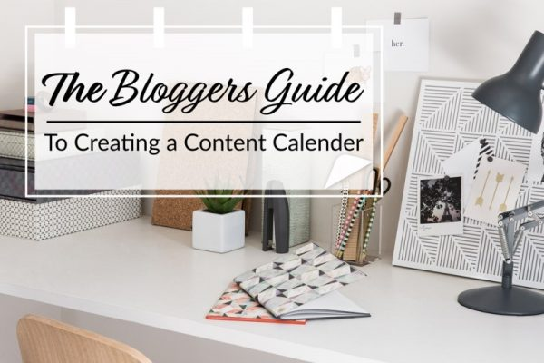 The Blogger's Guide to Creating a Content Calendar