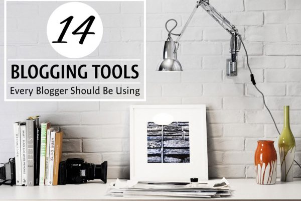 14 Blogging Tools Every Blogger Should Be Using