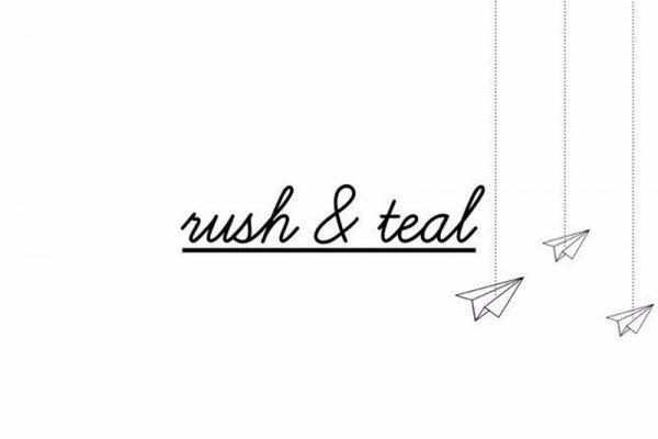 Rush & Teal